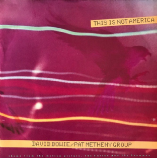 "David Bowie/Pat Metheny Group ‎- This Is Not America (7"") (VG+/VG)"